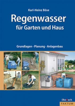 Regenwasser für Haus und Garten