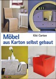 Möbel aus Karton selbst gebaut