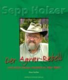 Sepp Holzer und seine neuen Projekte